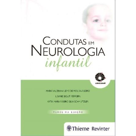 Livro - Condutas em Neurologia Infantil - Moura-Ribeiro