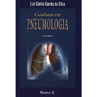 Livro - Condutas em Pneumologia - 2 vol - Corrêa da Silva