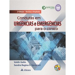 Livro - Condutas em Urgências e Emergências para o Clínico - Golin