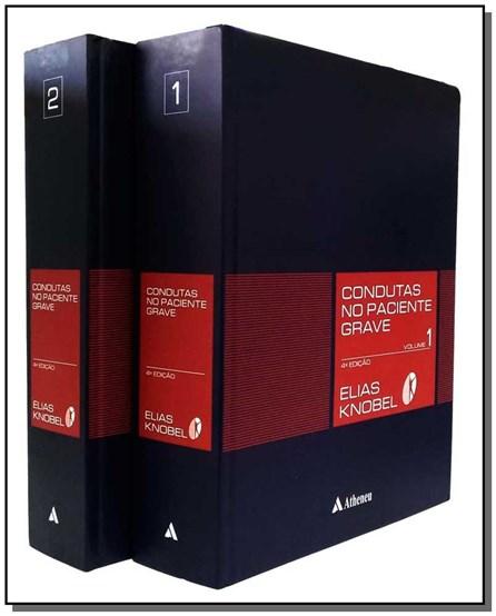 Livro - Condutas no Paciente Grave - Knobel 2 Volumes2016