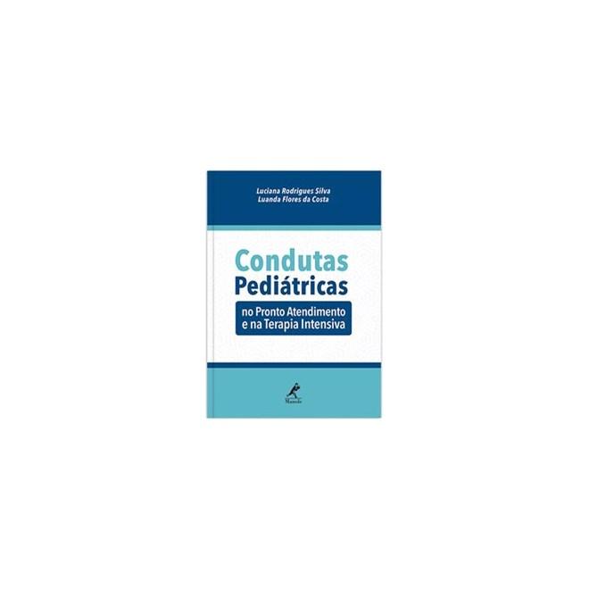 Livro - Condutas pediátricas - Silva 1º edição