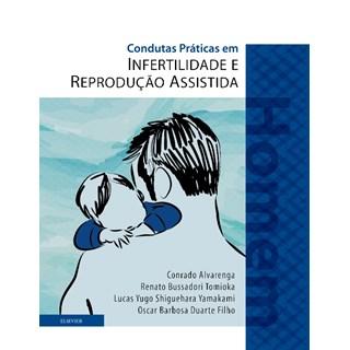 Livro - Condutas Práticas em Infertilidade e Reprodução Assistida - Homem - Alvarenga