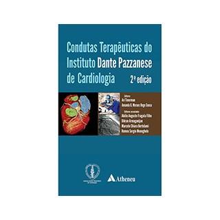 Livro - Condutas Terapêutica do Instituto Dante Passanese de Cardiologia - Timerman