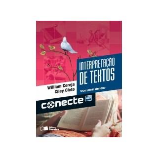 Livro - Conecte Interpretação De Textos - Vol Único EM - Saraiva
