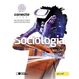 Livro - Conecte Live Sociologia - Vol Único EM - Saraiva