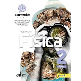 Livro - Conecte Live Tópicos de Física - 2 Ano EM - Saraiva