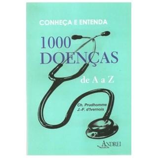 Livro Conheça e Entenda 1000 Doenças de A a Z - Prudhomme - Andrei