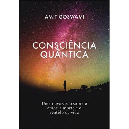 Livro - Consciência Quântica - Goswami
