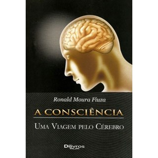 Livro - Consciência uma Viagem pelo Cérebro, A - Fiuza