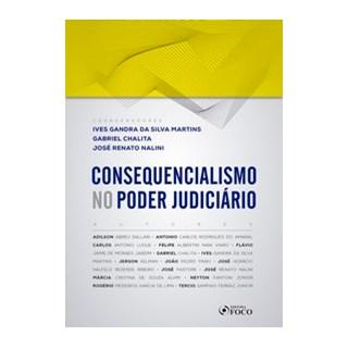 Livro - Consequencialismo no Poder Judiciário - 1ª edição - 2019 - Dallari 1º edição