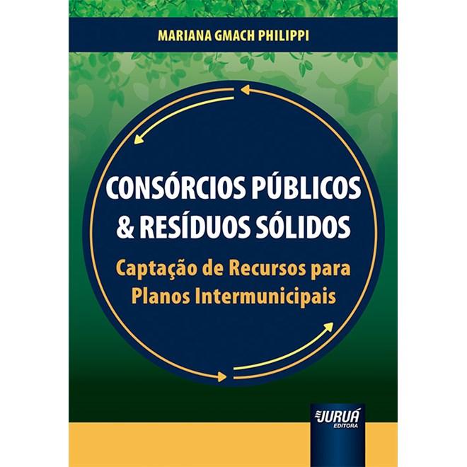 Livro Consórcios Públicos & Resíduos Sólidos - Philippi - Juruá