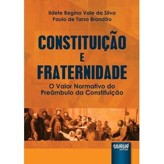 Livro - Constituição e Fraternidade - Brandão - Juruá