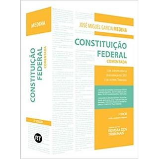 Livro - Constituição Federal Comentada - Medina - Revista dos Tribunais