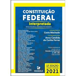 Livro Constituição Federal Interpretada - Machado - Manole