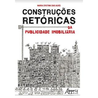 Livro -  Construções Retóricas da Publicidade Imobiliária  - Alves