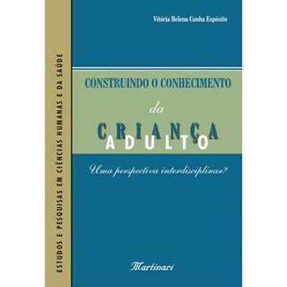 Livro - Construindo o Conhecimento da Criança Adulto - Esposito
