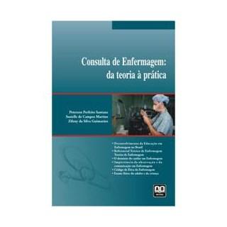 Livro - Consulta de Enfermagem da Teoria à Prática - Santana