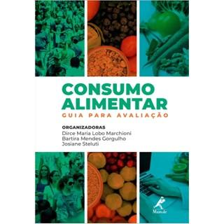 Livro - Consumo Alimentar Guia para Avaliação - Marchioni