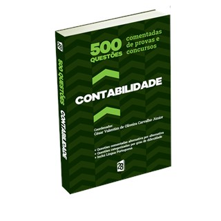 Livro - Contabilidade - 500 questões comentadas de provas e concursos - Carvalho Jr.