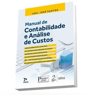 Livro - Contabilidade e Análise de Custos: : Métodos de Depreciação, ABC e Encargos Sociais sobre Salários - Santos