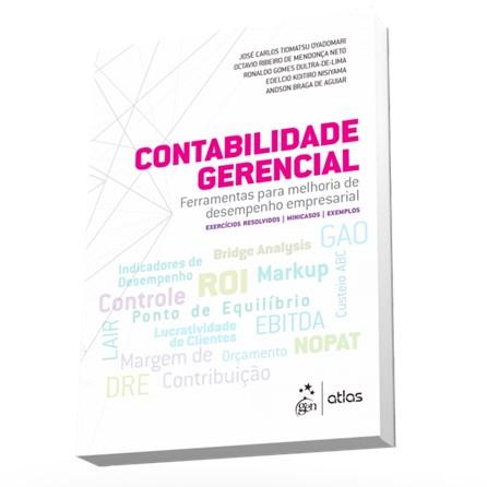 Livro - Contabilidade Gerencial - Ferramentas para Melhoria de Desempenho Empresarial - Oyadomari