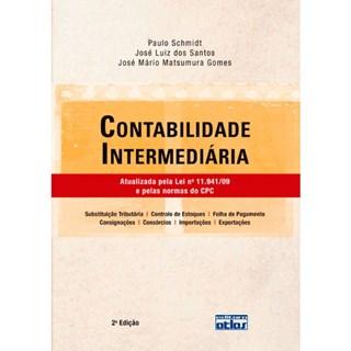 Livro - Contabilidade Intermediária: Atualizada pela Lei nº 11.941/09 e pelas Normas do CPC - Schimidt