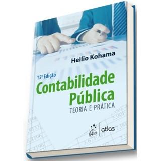 Livro - Contabilidade Pública - Teoria e Prática - Kohama