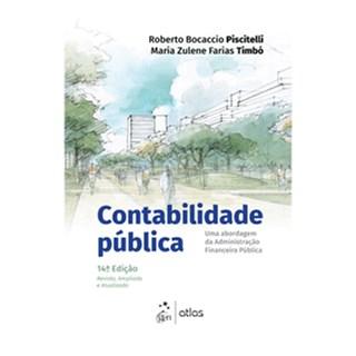 Livro - Contabilidade Pública: Uma Abordagem da Administração Financeira Pública - Timbó