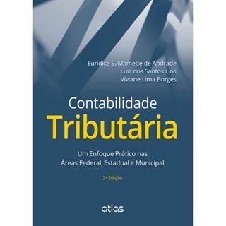 Livro - Contabilidade Tributária: Um Enfoque Prático nas Áreas Federal, Estadual e Municipal - Mamede
