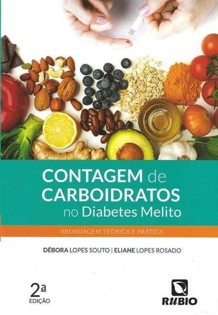 Livro - Contagem de Carboidratos no Diabetes Melito - Abordagem Teórica e Prática - Souto