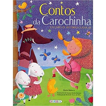 Livro - Contos da Carochinha - Um Livro de Histórias Clássicas - Mañeru