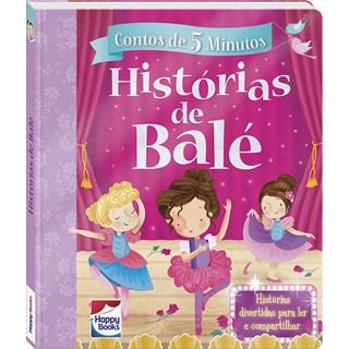 Livro - Contos De 5 Minutos - Historias De Balé - Happy Books