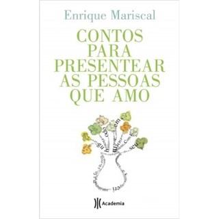 Livro - Contos Para Presentear as Pessoas Que Amo - Mariscal - Planeta