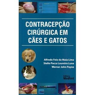 Livro - Contracepção Cirúrgica em Cães e Gatos - Lima 1ª edição