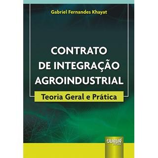 Livro Contrato de Integração Agroindustrial - Khayat - Juruá