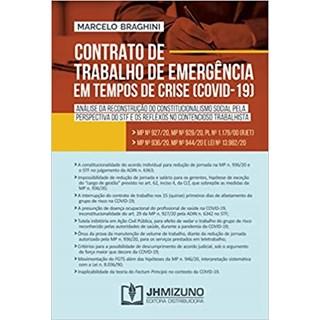 Livro - Contrato De Trabalho De Emergência Em Tempos De Crise (covid-19) - Braghini - Jh Mizuno