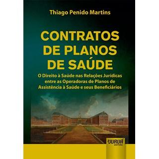 Livro - Contratos de Planos de Saúde - Martins - Juruá