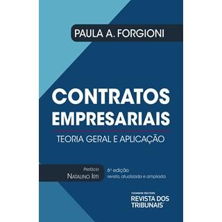 Livro - Contratos Empresariais: Teoria Geral e Aplicação - Forgioni - Revistas Dos Tribunais