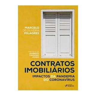Livro - CONTRATOS IMOBILIÁRIOS: IMPACTOS DA PANDEMIA DO CORONAVÍRUS - 1ª ED - 2020 - Milagres 1º edi