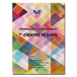 Livro - Contribuições da Fonoaudiologia na síndrome de Down - Delgado