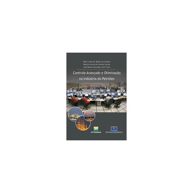 Livro - Controle Avançado e Otimização na Indústria do Petróleo - Campos