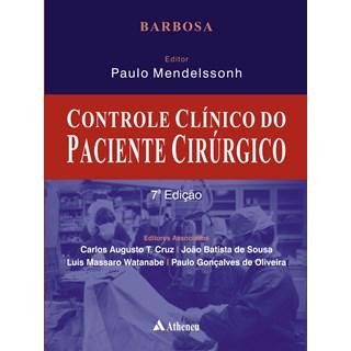 Livro - Controle Clínico do Paciente Cirúrgico - Barbosa