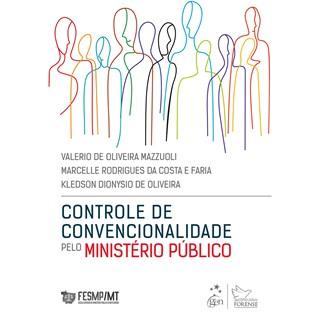 Livro Controle de Convencionalidade Pelo Ministério Público - Mazzuoli - Forense
