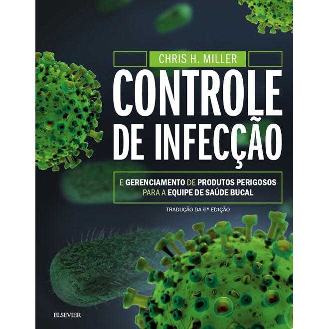 Livro - Controle de Infecção e Gerenciamento de Produtos Perigosos para a Equipe de Saúde Bucal
