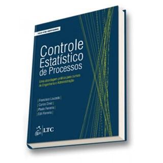 Livro - Controle Estatístico de Processos - Uma Abordagem Prática para Cursos de Engenharia e Administração - Louzada