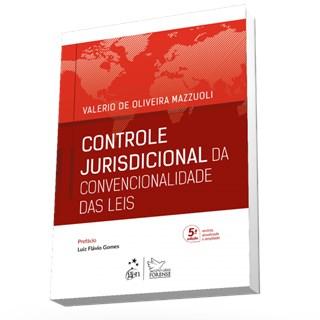 Livro - Controle Jurisdicional da Convencionalidade das Leis  - Mazzuoli