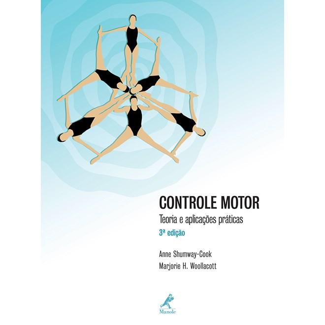 Livro - Controle Motor - Teoria e Aplicações Práticas - Shumway-Cook
