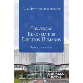 Livro - Convenção Européia dos Direitos Humanos - Albuquerque