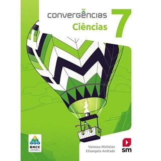 Livro - Convergências Ciências BNCC - 7 Ano - SM