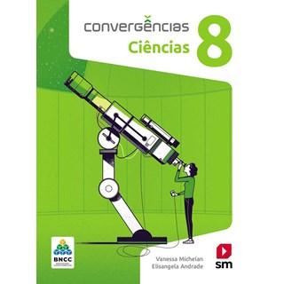 Livro - Convergências Ciências BNCC - 8 Ano - SM